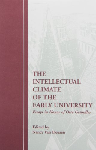 9781879288843: The Intellectual Climate of the Early University: Essays in Honor of Otto Gr|ndler (Early Drama, Art, and Music Monograph Series)