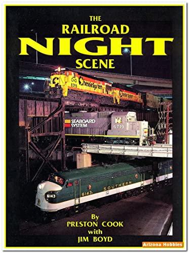 9781879314061: The Railroad Night Scene