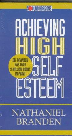 9781879323544: Achieving High Self Esteem