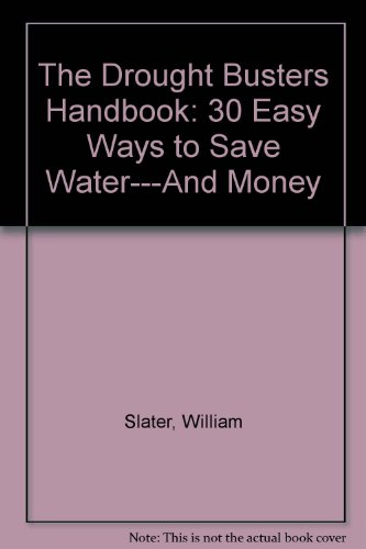 9781879326149: The Drought Busters Handbook: 30 Easy Ways to Save Water---And Money