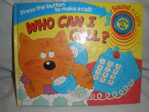 9781879332478: Who Can I Call