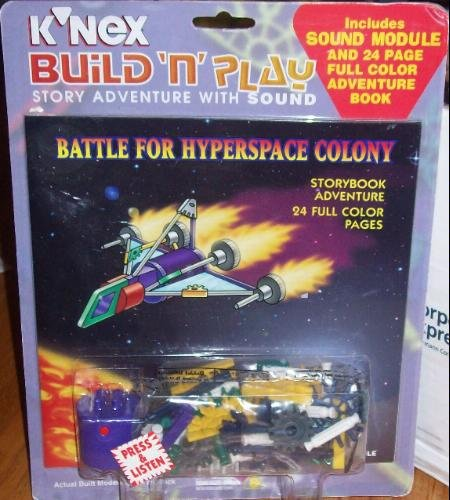 Battle for the Hyperspace Colony [With K'Nex: Xyz Group, Margaret