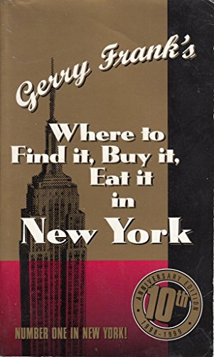 9781879333086: Gerry Frank's Where to Find It , Buy It, Eat It in New York (10th ed)