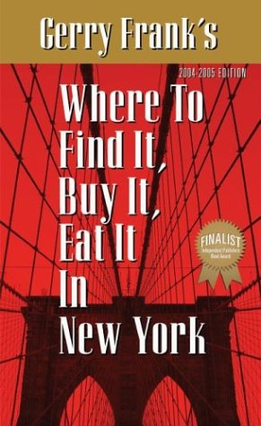 9781879333178: Gerry Frank's Where to Find It, Buy It, Eat It in New York