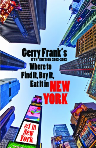 9781879333215: Gerry Frank's Where to Find It, Buy It, Eat It in New York