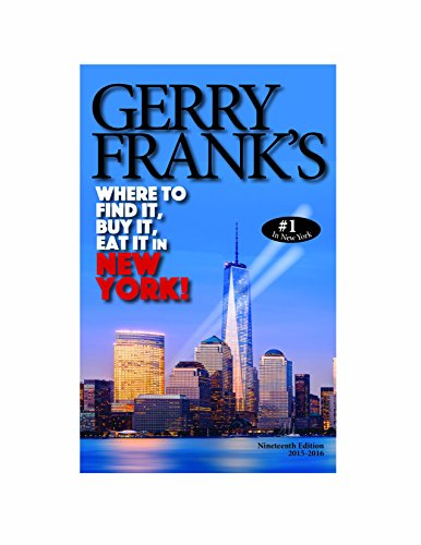 9781879333260: Gerry Frank's Where to Find It, Buy It, Eat It in New York (Gerry Frank's Where to Find It, Buy It, Eat It in New York (Regular Edition))