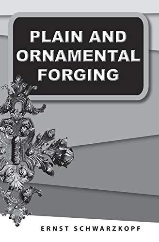 9781879335950: Plain and Ornamental Forging