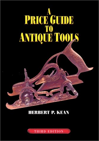 9781879335974: A Price Guide to Antique Tools