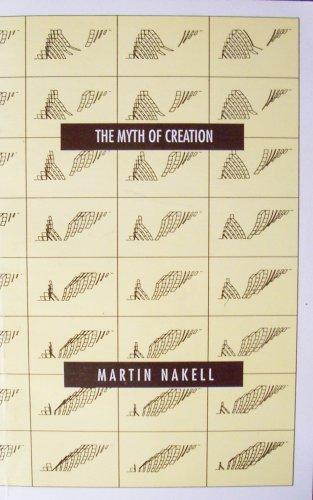 Myth of Creation: Martin Nakell
