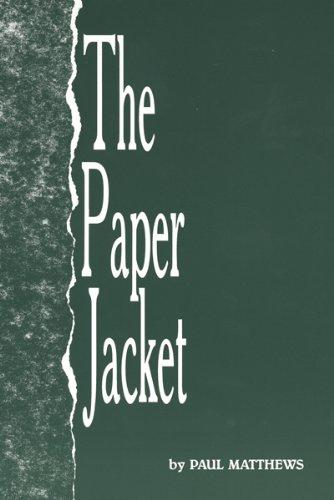 The Paper Jacket: Paul A Matthews