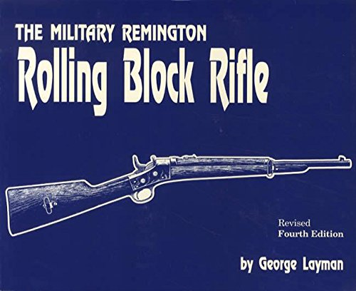 9781879356122: Military Remington Rolling Block Rifle