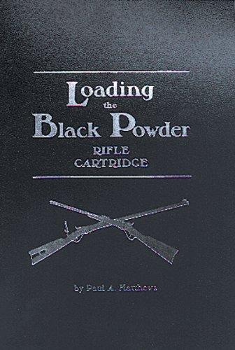 9781879356207: Loading the Black Powder Rifle Cartridge