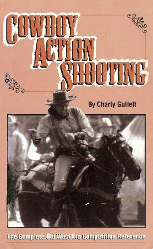 9781879356276: Cowboy Action Shooting