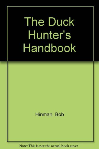 9781879356306: The Duck Hunter's Handbook