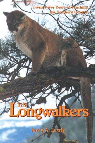 9781879356436: The Longwalkers