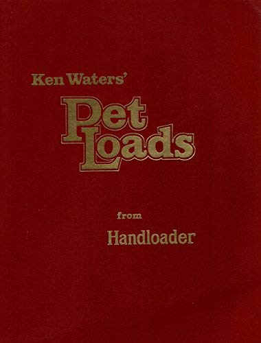 Ken Waters' pet loads: Ken Waters