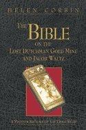 The Bible on the Lost Dutchman Gold: Helen Corbin