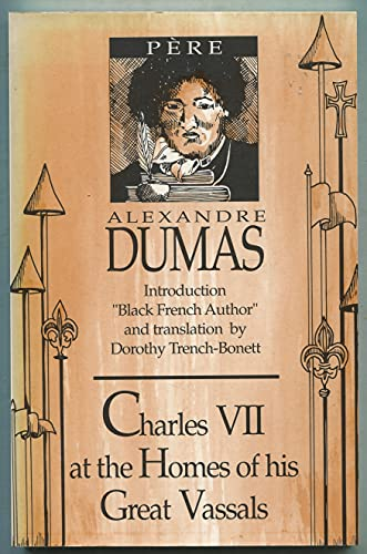 9781879360006: Charles VII at the Homes of His Great Vassals