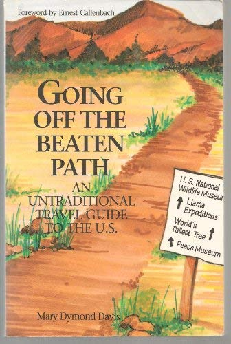 9781879360013: Going Off the Beaten Path: An Untraditional Travel Guide to the U. S.