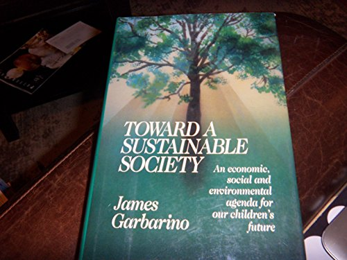 9781879360150: Toward a Sustainable Society: An Economic, Social and Environmental Agenda for Our Children's Future