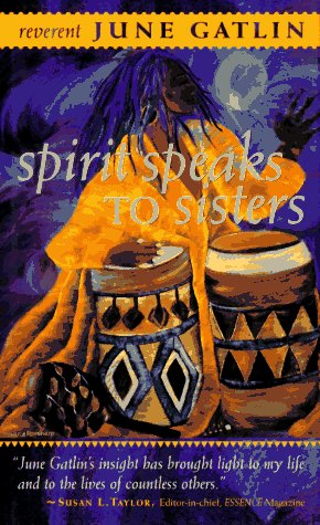 9781879360396: The Spirit Speaks to Sisters: Inspiration and Empowerment for Black Women