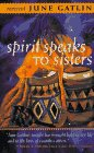 9781879360518: Spirit Speaks to Sisters: Inspiration and Empowerment for Black Women