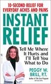 Instant Pain Relief: A Proven Method of: William Faber