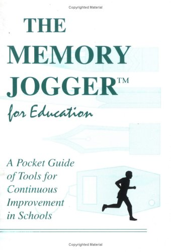 9781879364240: The Memory Jogger for Education: A Pocket Guide for Continuous Improvement in Schools