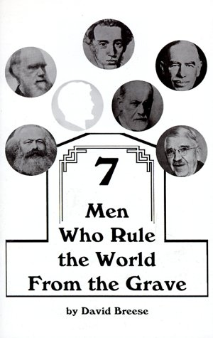 Seven Men Who Rule the World from the Grave (1879366630) by David Breese