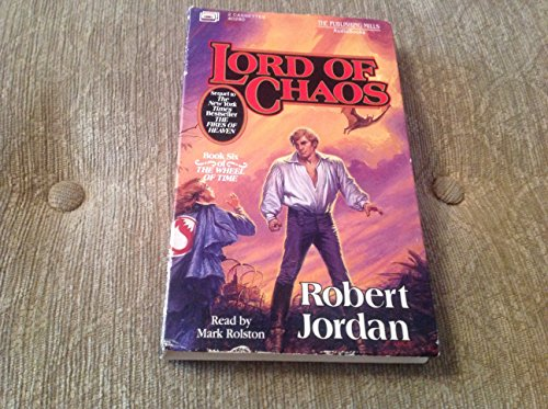 Lord of Chaos (Book Six of the Wheel of Time) (Abridged): Jordan, Robert