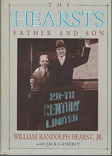 9781879373044: The Hearsts, The: Father and Son