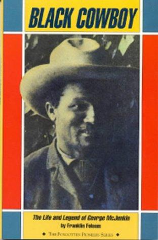 9781879373143: Black Cowboy (The Forgotten Pioneers)