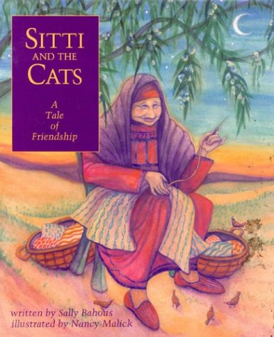 Sitti and the Cats: A Tale of Friendship: Bahous, Sally