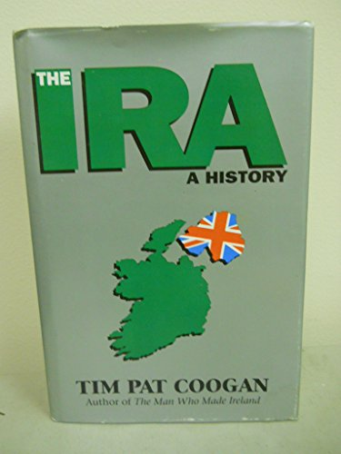 9781879373679: The Ira: A History