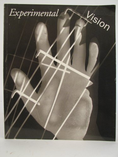 Experimental Vision: The Evolution of the Photogram Since 1919: Roberts Rinehart Publishers