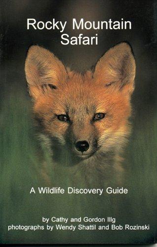 9781879373792: Rocky Mountain Safari: A Wildlife Discovery Guide