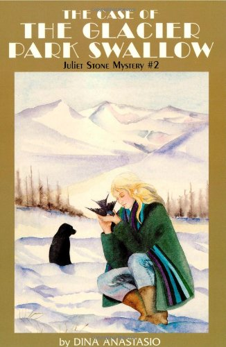 9781879373853: The Case of the Glacier Park Swallow: Juliet Stone Mystery #2