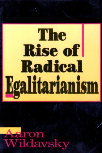 9781879383005: The Rise of Radical Egalitarianism