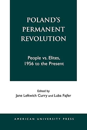 9781879383463: Poland's Permanent Revolution: People vs. Elites, 1956 to the Present: People Vs.Elites, 1956-90