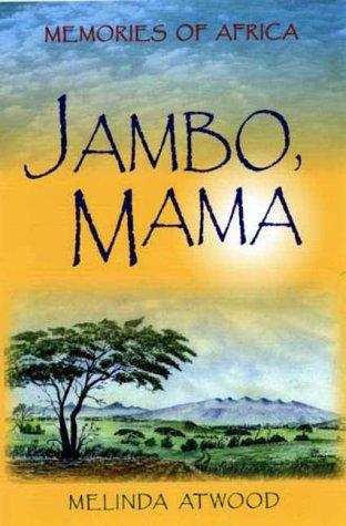 9781879384385: Jambo, Mama