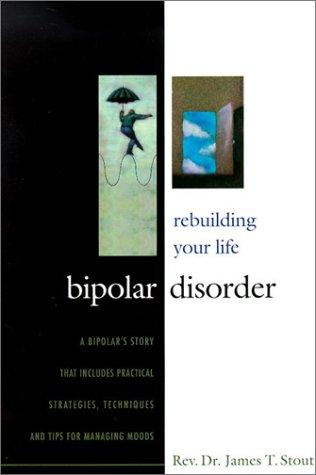 9781879384446: Bipolar Disorder: Rebuilding Your Life