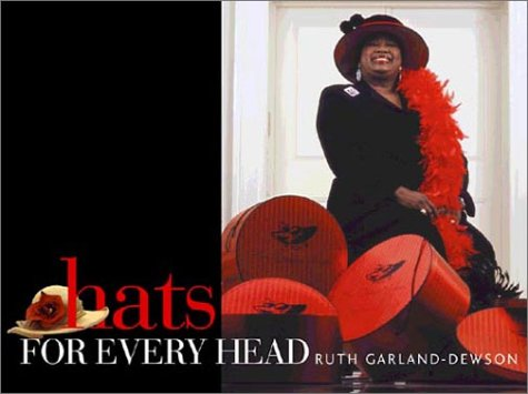 Hats for Every Head: The Language of Hats: Garland-Dewson, Ruth
