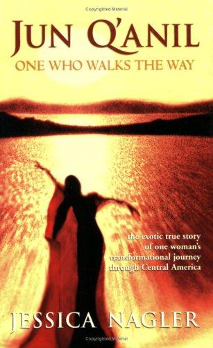 9781879384606: Jun Q'anil: One Who Walks The Way