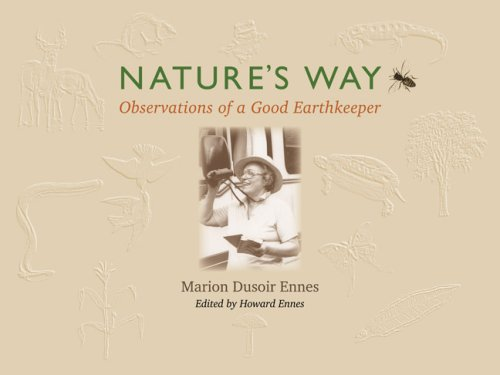 9781879384736: Nature's Way: Observations of a Good Earthkeeper