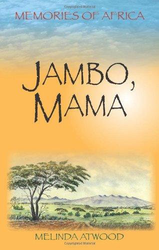 9781879384781: Jambo, Mama: Memories of Africa