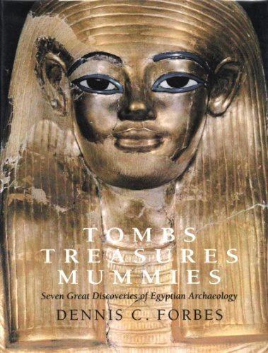 9781879388062: Tombs, treasures, mummies: Seven great discoveries of Egyptian archaeology