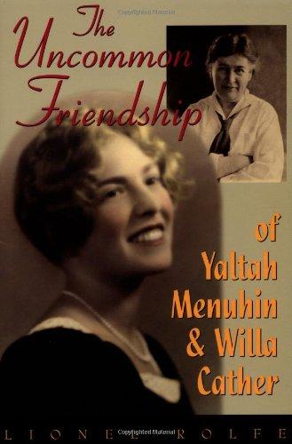9781879395466: The Uncommon Friendship of Yaltah Menuhin & Willa Cather