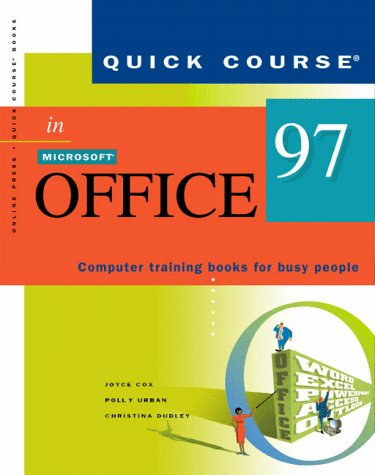 9781879399693: Quick Course in Microsoft Office 97 (Education/Training Edition)