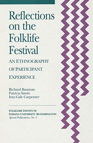 9781879407022: Reflections on the Folklife Festival: An Ethnography of Participant Experience (Special Publications of the Folklore Institute, Indiana University)