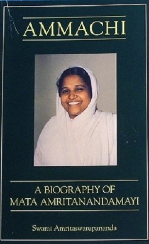 9781879410602: Ammachi: A Biography of Mata Amritanandamayi